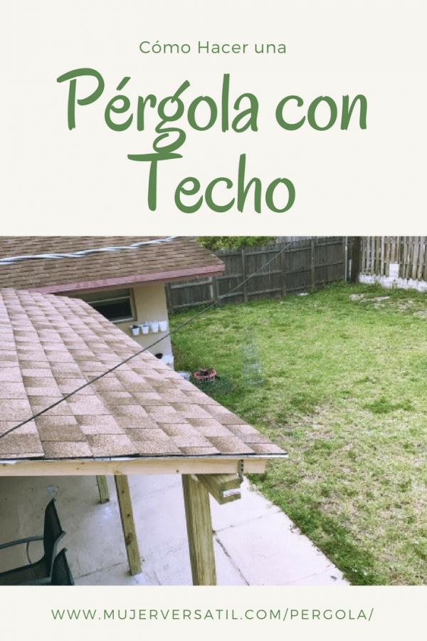 C mo hacer una p rgola con techo roofeditmyself ad - Como fabricar una pergola ...