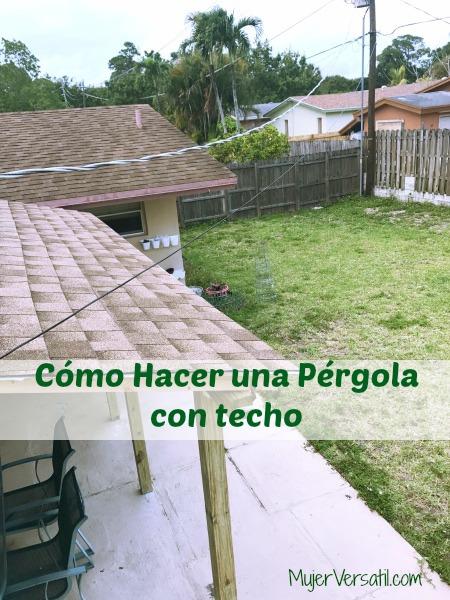 C mo hacer una p rgola con techo roofeditmyself ad - Como construir una pergola ...
